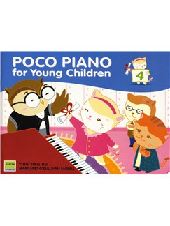 Ying Ying Ng/Margaret O'Sullivan Farrell: Poco Piano For Young Children - Book 4 Books | Piano