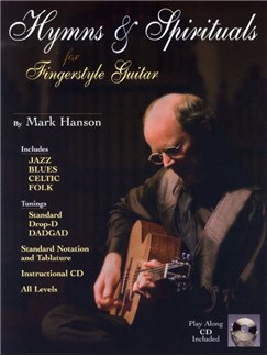 Mark Hanson: Hymns And Spirituals For Fingerstyle Guitar Books | Guitar Tab