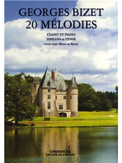 Georges Bizet: 20 Melodies (Chant Et Piano) Books | Soprano or Tenor, Piano Accompaniment