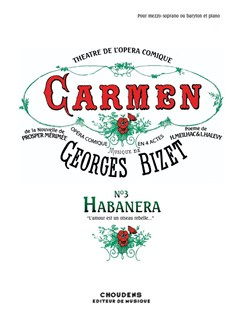 Georges Bizet: Carmen - No. 3 Habanera (Voice/Piano) Books | Voice, Piano Accompaniment, Opera
