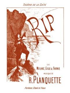 Robert Planquette: Rip (Piano/Voice) Books | Voice, Piano Accompaniment, Opera