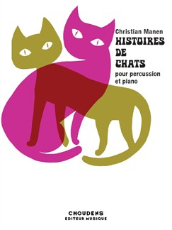 Christian Manen: Histoires De Chats Books | Percussion, Piano Accompaniment