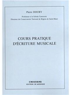 Pierre Doury: Cours Practique D'Ecriture Musicale Livre |