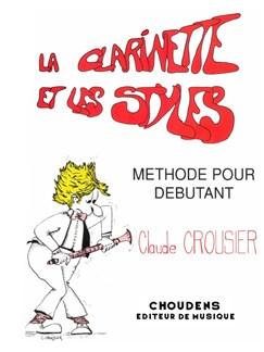 Claude Crousier: La Clarinette Et Les Styles Books | Clarinet