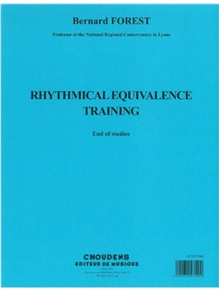 Bernard Forest: Rhythmical Equivalence Training - End Of Studies Books | All Instruments