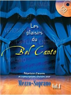 Les Plaisirs Du Bel Canto - Mezzo-Soprano (Volume 1) Livre | Mezzo-Soprano, Accompagnement Piano