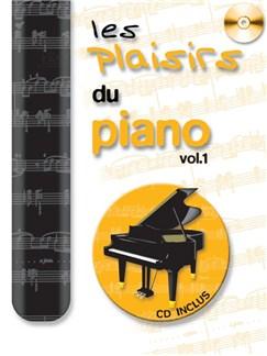 Les Plaisirs Du Piano (Volume 1) Books | Piano
