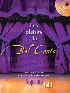 Les Plaisirs Du Bel Canto - Soprano (Volume 1) Books | Soprano, Piano Accompaniment
