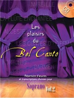 Les Plaisirs Du Bel Canto - Soprano (Volume 2) CD et Livre | Soprano, Accompagnement Piano