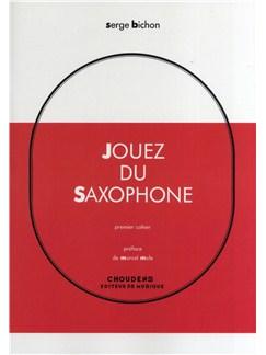 Serge Bichon: Jouez Du Saxophone - Volume 1 (French/Spanish) Books | Saxophone