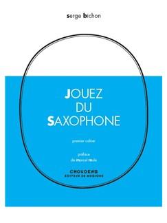 Serge Bichon: Jouez Du Saxophone - Volume 1 (French/Italian) Books | Saxophone