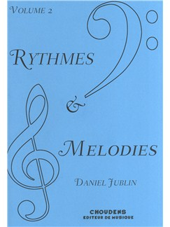 Daniel Jublin: Rythmes Et Mélodies - Volume 2 Books | All Instruments