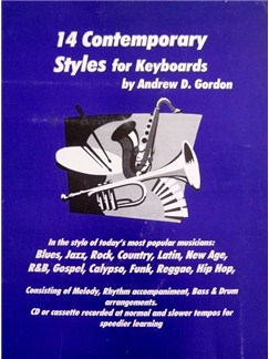Andrew D. Gordon: 14 Contemporary Styles For Keyboards Books and CDs | Keyboard or Piano