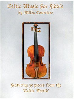 Celtic Music For Fiddle Books and CDs | Violin