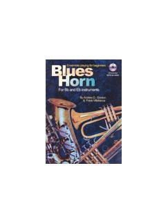 Andrew D. Gordon: Blues Horn Ensemble Playing For B Flat And E Flat Instruments Books and CDs | Horn