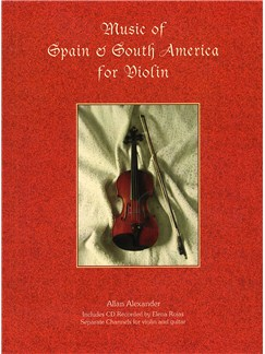Music Of Spain And South America For Violin Books and CDs | Violin