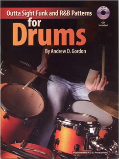 Andrew D. Gordon: Outta Sight Funk And R&B Patterns For Drums Books and CDs | Drums