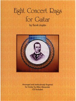 Scott Joplin: Eight Concert Rags For Guitar Books and CDs | Guitar