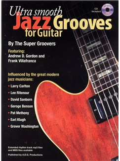 Ultra Smooth Jazz Grooves for Guitar Books and CDs | Guitar