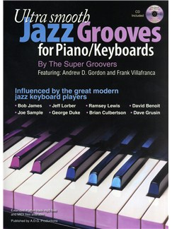 Ultra Smooth Jazz Grooves For Piano/Keyboards Books and CDs | Piano