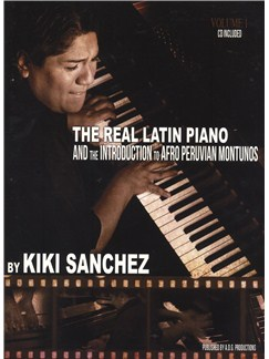 Kiki Sanchez: The Real Latin Piano - Volume 1 Books and CDs | Piano