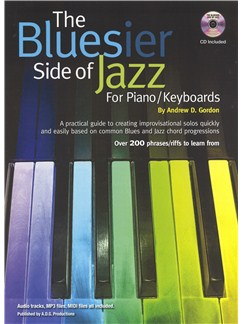 Andrew D. Gordon: The Bluesier Side Of Jazz - Piano/Keyboards Books and CDs | Piano