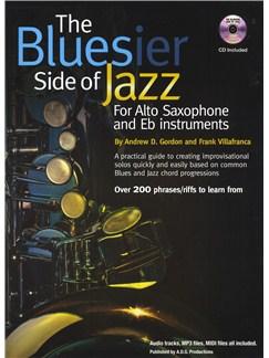 Andrew D. Gordon/Frank Villafranca: The Bluesier Side Of Jazz - Alto Saxophone/E Flat Instruments Books and CDs | Alto Saxophone, E Flat Instruments
