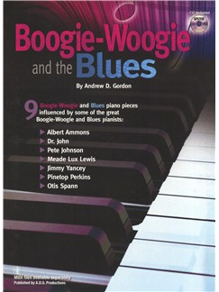 Andrew D. Gordon: Boogie-Woogie And The Blues Books and CDs | Piano
