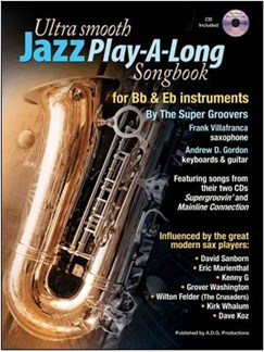 Ultra Smooth Jazz Play-A-Long Songbook for Bb & Eb Instruments Books | B Flat Instruments, E Flat Instruments