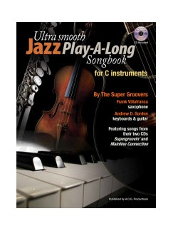 Ultra Smooth Jazz Play-A-Long Songbook For C Instruments (Book/CD) Books and CDs | C Instruments