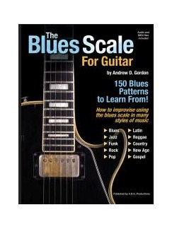 Andrew D. Gordon: The Blues Scale For Guitar (Book/CD) Books and CDs | Guitar