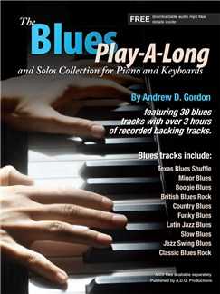 Andrew D. Gordon: The Blues Play-A-Long And Solos Collection For Piano And Keyboards (Book/CD) Books and CDs | Piano