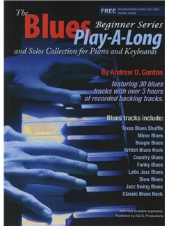 Andrew D. Gordon: The Blues Play-A-Long And Solos Collection Books and Digital Audio | Piano
