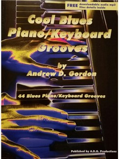 Andrew D. Gordon: Cool Blues Piano Keyboard Grooves (Book/Online Audio) Books and Digital Audio | Piano