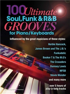 Andrew D. Gordon: 100 Ultimate Soul, Funk And R&B Grooves (Book/Online Audio) Books and Digital Audio | Piano/Keyboard