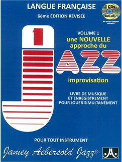 Jamey Aebersold:  How To Play Jazz & Improvise - Volume 1 (French Edition) Livre |