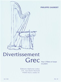 Philippe Gaubert: Divertissement Grec For 2 Flutes And Harp Or Piano Books | Flute(Duet), Harp, Piano Accompaniment