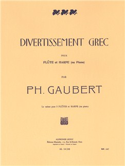 Philippe Gaubert: Divertissement Grec (Flute/Piano) Books | Flute, Piano Accompaniment