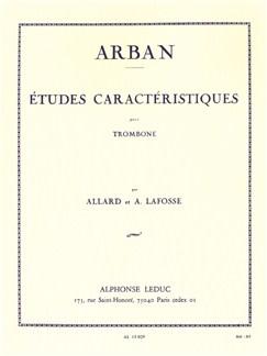 Jean-Baptiste Arban: Etudes Caractéristiques (Trombone) (Allard/Lafosse) Books | Trombone