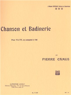 Pierre Camues: Chanson Et Badinerie (Flute/Piano) Books | Flute, Piano Accompaniment
