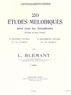 Louis Blémant - 20 Études mélodiques pour tous lessaxophones, 1<sup>er</sup> cahier Livre | Saxophone, Partitions