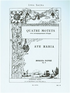 Marcel Dupré: Quatre Motets Op.9 No.2 - Ave Maria Books | Voice, Organ Accompaniment