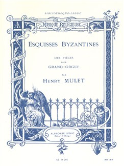 Henry Mulet: Esquisses Byzantines (Orgue) Livre | Orgue