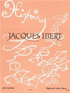 Jacques Ibert: Histoires (Solo Piano) Books | Piano