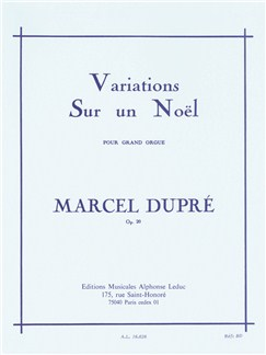 Marcel Dupré: Variations Sur Un Noël For Organ Books | Organ