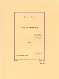 Jacques Ibert: Deux Mouvements - MCMXXII Books | Flute, Clarinet, Bassoon, Oboe