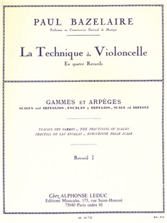 Paul Bazelaire: La Technique Du Violoncelle Vol.1 - Gammes Et Arpèges Libro | Cello