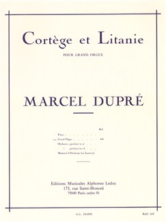Marcel Dupré: Cortège Et Litanie (Organ) Livre | Orgue