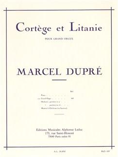 Marcel Dupré: Cortège Et Litanie (Organ) Books | Organ