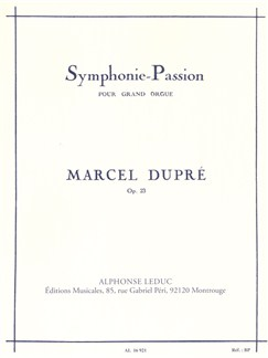Symphonie-Passion op 23 pour Grand Orgue Livre | Orgue, Partitions